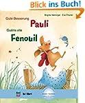 Gute Besserung, Pauli: Kinderbuch Deu...