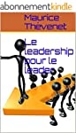 Le leadership pour le leader