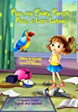 img - for Pico, the Pesky Parrot - Pico, el Loro Latoso: A bilingual story, English and Spanish book / textbook / text book