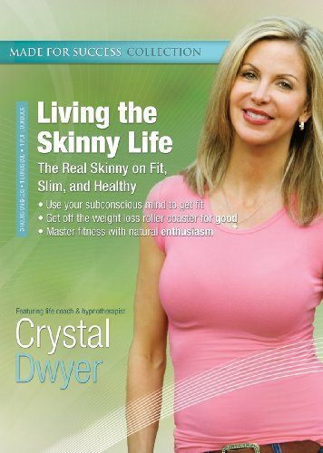 Living the Skinny Life: The Real Skinny on Fit, Slim, and Healthy (Made for Success Collection) (Library Edition) (Made for Success Collections)