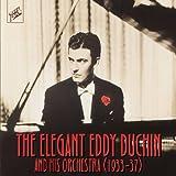 The Elegant Eddy Duchin and his Orchestra (1933 - 37)