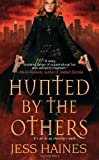 Hunted by the Others Jess Haines
