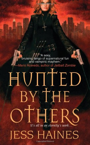 Josh Reviews: Hunted by the Others by Jess Haines