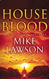House Blood: A Joe DeMarco Thriller (0802119948) by Lawson, Mike