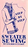img - for Step By Step Sweater Sewing book / textbook / text book