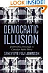 Democratic Illusion: Deliberative Dem...