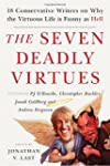 The Seven Deadly Virtues: 18 Conserva...