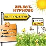 Selbst-Hypnose (Harmonisierung emotionaler Disharmonien)   Kurt Tepperwein