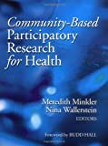img - for Community-Based Participatory Research for Health by Meredith Minkler (2002-11-18) book / textbook / text book