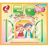 50 TODDLER TUNES (2 CD Set)