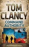 Command Authority: Kampf um die Krim (JACK RYAN 16)