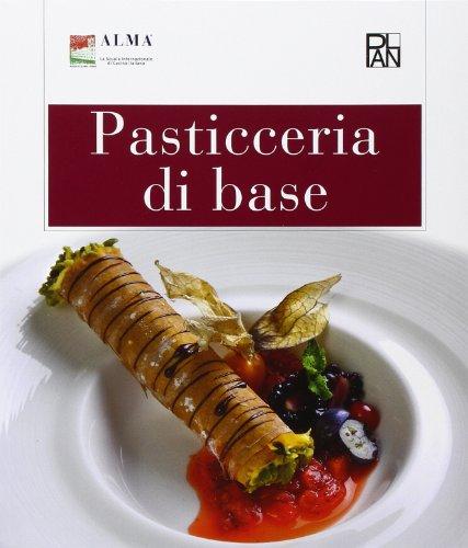 Pasticceria di base Per gli Ist alberghieri PDF