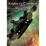 Knights of the Continuum:From the Journal of the Time Builderby Rick J. Fiore