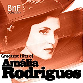 Greatest Hits of Amalia Rodrigues (Mono Version)