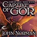 Captive of Gor: Gorean Saga, Book 7 Audiobook by John Norman Narrated by Lexi Maynard