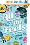 All The Feels: A Swoon Novel