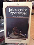Jokes for Apocalypse (McClelland and Stewart signature series) (0771019084) by Carpenter, David