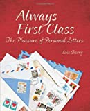 Always First Class: The Pleasure of Personal Letters