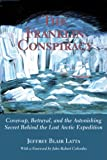 img - for The Franklin Conspiracy: An Astonishing Solution to the Lost Arctic Expedition book / textbook / text book