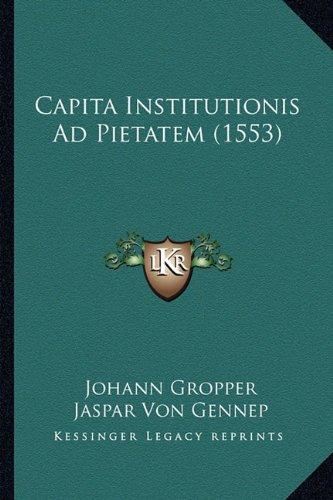 Capita Institutionis Ad Pietatem (1553)