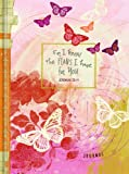 For I Know the Plans I Have for You Journal: For Teen Girls - Butterfly Design