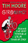 Gironimo!: Riding the Very Terrible 1...