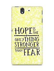 AMEZ hope is the only thing stronger than fear Back Cover For Sony Xperia Z
