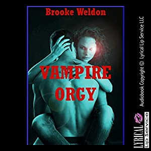 Vampire Orgy: A Paranormal Group Sex Erotica Story Audiobook