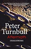 Peter Turnbull Aftermath (Hennessey and Yellich Mysteries)