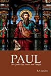 Paul: The Apostle's Life, Letters and...