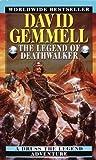 The Legend of Deathwalker (Drenai Tales, Book 7)