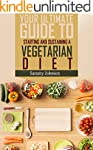 Vegetarian: Your Ultimate Guide To St...