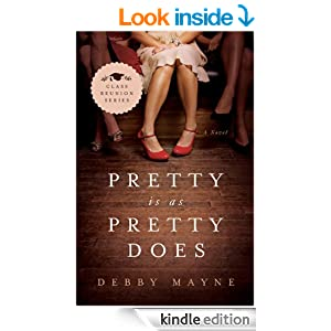 Pretty Is as Pretty Does: Class Reunion Series #1