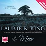 The Moor (       UNABRIDGED) by Laurie R. King Narrated by Jenny Sterlin