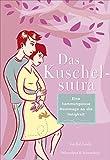 Image de Das Kuschelsutra: Eine liebevolle Hommage an die Zärtlichkeit