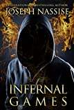 Infernal Games: A Templar Chronicles Novel (Supernatural Thriller | Occult Suspense | Urban Fantasy Series)