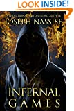 Infernal Games: Templar Chronicles Book 4 (An Urban Fantasy Series)