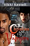 The Christian and the Vampire: A Shor...