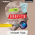The Oddfits Audiobook by Tiffany Tsao Narrated by Nico Evers-Swindell