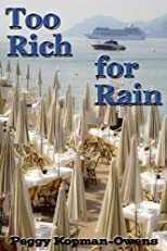 Too Rich for Rain (The Apricot Tree House Mystery Series)