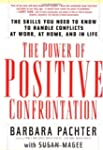 The Power of Positive Confrontation:...