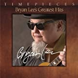 echange, troc Bryan Lee - Bryan Lee's Greatest Hits