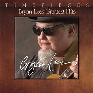 Bryan Lee's Greatest Hits