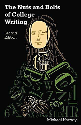 The Nuts & Bolts of College Writing
