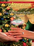 img - for His Christmas Bride book / textbook / text book