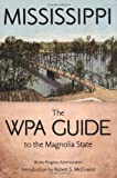 img - for Mississippi: The WPA Guide to the Magnolia State book / textbook / text book