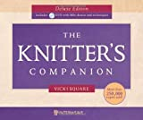 img - for The Knitter's Companion Deluxe Edition w/DVD by Square, Vicki (2010) Hardcover-spiral book / textbook / text book