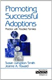 img - for Promoting Successful Adoptions: Practice with Troubled Families (SAGE Sourcebooks for the Human Services) book / textbook / text book