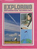 Exploring Information Technology (Exploring Science) (0750201525) by Hill, John