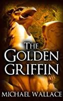 The Golden Griffin (book #3) (The Dark Citadel) (English Edition)